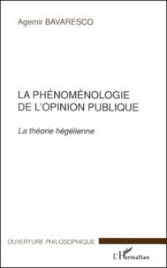 Deedr.fr La phénoménologie de l'opinion publique. - La théorie hégélienne Image
