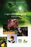 Agence BIO - L'Agriculture biologique française - Chiffres 2003.
