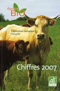 Agence BIO - L'agriculture biologique française - Chiffres 2007.
