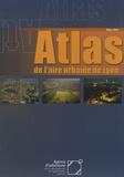 Agence d'urbanisme de Lyon - Atlas de l'aire urbaine de Lyon.