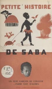 Agence de la France d'Outre-me et Maurice Tranchant - Petite histoire de Saba - Un petit garçon de couleur parmi tant d'autres.