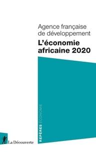 Agence Française Développement - L'économie africaine 2020.