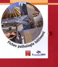 Agence Qualité Construction et  Fondation Excellence SMA - Fiches pathologie bâtiment.