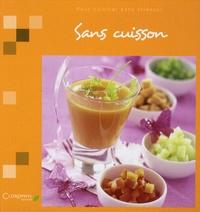 Sans cuisson - Pour cuisiner sans stresser.pdf