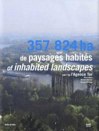 Agence TER et Henri Bava - 357 824 ha de paysages habités.