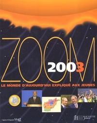Accentsonline.fr Zoom 2003. - Le monde d'aujourd'hui expliqué aux jeunes Image