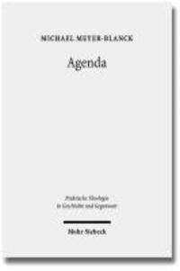 Agenda - Zur Theorie liturgischen Handelns.