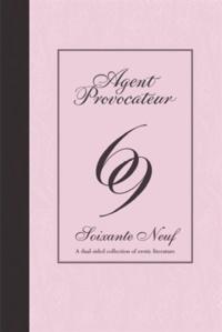 Agent Provocateur - Soixante-neuf 69.