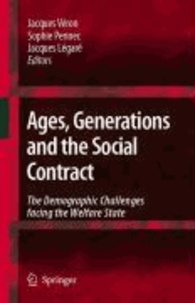 Jacques Véron - Ages, Generations and the Social Contract - The Demographic Challenges Facing the Welfare State.