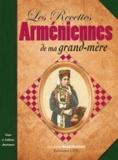 Aghavnie Bandrusian - Les recettes arméniennes de ma grand-mère.