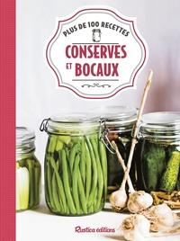 Aglaé Blin et Françoise Zimmer - Conserves et bocaux - Plus de 100 recettes.