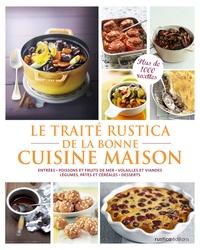 Aglaé Blin et Minouche Pastier - Le Traité de la bonne cuisine maison.