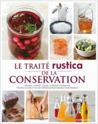 Aglaé Blin et Caroline Guézille - Le traité Rustica de la conservation - Avec des étiquettes maison.