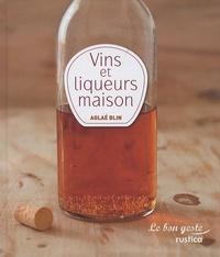 Aglaé Blin - Mes vins et liqueurs.