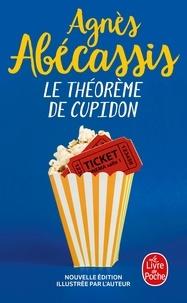 Agnès Abécassis - Le théorème de Cupidon.
