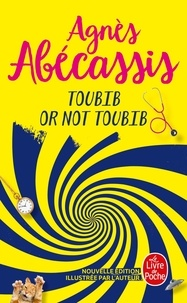 Agnès Abécassis - Toubib or not toubib.