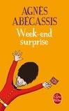 Agnès Abécassis - Week-end surprise.