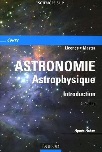 Agnès Acker - Astronomie Astrophysique - Introduction.