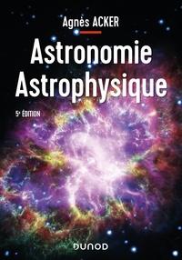 Agnès Acker - Astronomie astrophysique.