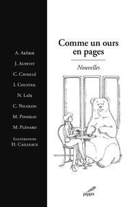 Agnès Akérib et J Aupetit - Comme un ours en pages - Nouvelles.