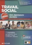Agnès Arnoux et Valérie Béal - Travail social - Epreuves écrites Concours d'entrée Ecole et institut.