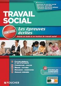 Agnès Arnoux et Valérie Béal - Travail social - Les épreuves écrites.
