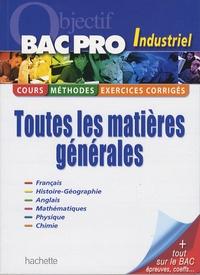 Agnès Auerbach et Georges Bringuier - Toutes les matières Bac Pro Industriel.