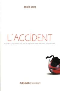 Agnès Aziza - L'accident.