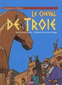 Agnès Aziza et Erwan Fagès - Le cheval de Troie.