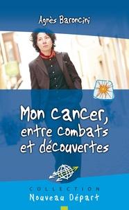 Mon cancer, entre combats et découvertes.pdf