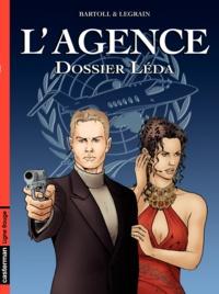Agnès Bartoll et Jean-Claude Bartoll - L'Agence Tome 1 : Dossier Leda.
