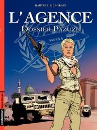 Agnès Bartoll et Jean-Claude Bartoll - L'Agence Tome 2 : Dossier Pazuzu.