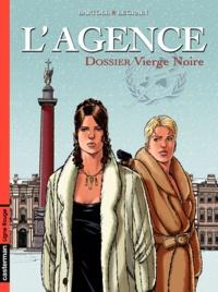 Agnès Bartoll et Jean-Claude Bartoll - L'Agence Tome 4 : Dossier Vierge Noire.