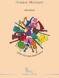 Agnès Bérard - Musique, Musiques! - Complément au cahier d'activités d'éveil musical, parties séparées.