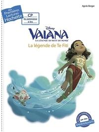 Vaiana- La légende de Te Fiti - Agnès Berger |