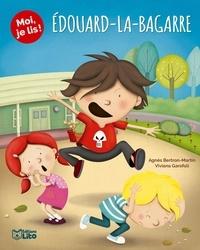 Agnès Bertron-Martin et Viviana Garofoli - Edouard-la-bagarre.