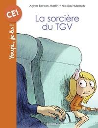 Agnès Bertron-Martin - La sorcière du TGV.