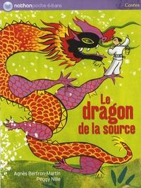 Agnès Bertron-Martin - Le dragon de la source.