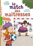 Agnès Bertron-Martin - Le match des maîtresses.
