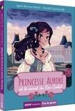 Agnès Bertron-Martin et Myrtille Tournefeuille - Princesse Aurore et le secret du Roi-Soleil.
