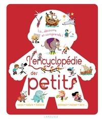 Agnès Besson et Marion Augustin - L'encyclopédie des petits - Lis, découvre et comprends !.