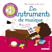 Agnès Besson et Déborah Pinto - Les instruments de musique.