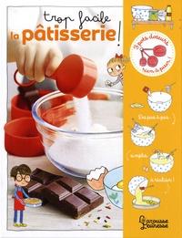 Trop facile, la pâtisserie! - Contient 1 livre et 3 pots doseurs.pdf