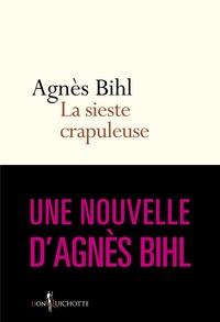 """Agnès Bihl - La Sieste crapuleuse. Tiré de """"36 heures de la vie d'une femme (parce que 24 c'est pas assez)"""" - Tiré de """"36 heures de la vie d'une femme (parce que 24 c'est pas assez)""""."""