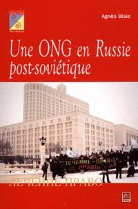 Agnès Blais - Une ONG en Russie post-soviétique - La solidarité en Russie post-soviétique.