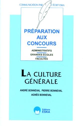 Agnès Bonneval et Pierre Bonneval - La culture générale.