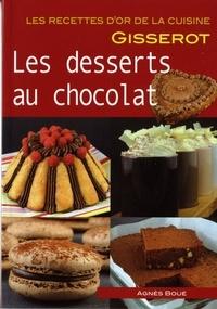 Agnès Boué - Les desserts au chocolat.