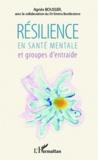 Agnès Bousser - Résilience en santé mentale et groupes d'entraide.