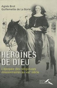 Goodtastepolice.fr Héroïnes de Dieu - L'épopée des religieuses missionnaires au XIXe siècle Image
