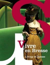 Agnès Bruno - Vivre en Bresse.